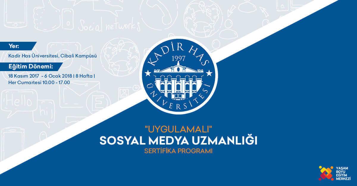 kadir has uygulamalı sosyal medya uzmanlığı sertifika programı